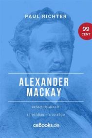 Alexander Mackay 1849 – 1890 - copertina