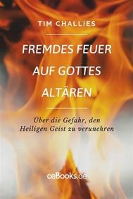 Fremdes Feuer auf Gottes Altären - copertina