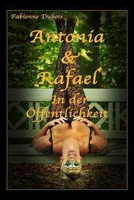 Antonia & Rafael - In der Öffentlichkeit - copertina