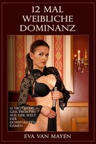 12 mal weibliche Dominanz - Librerie.coop