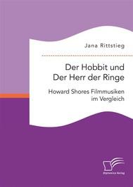 Der Hobbit und Der Herr der Ringe: Howard Shores Filmmusiken im Vergleich - copertina