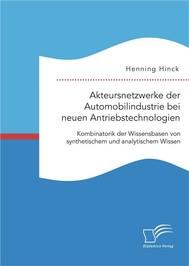 Akteursnetzwerke der Automobilindustrie bei neuen Antriebstechnologien: Kombinatorik der Wissensbasen von synthetischem und analytischem Wissen - copertina