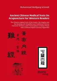 Ancient Chinese Medical Texts On Acupuncture For Western Readers - copertina