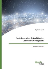 Next Generation Optical Wireless Communication Systems - Librerie.coop