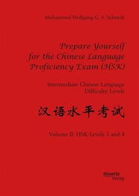 Prepare Yourself for the Chinese Language Proficiency Exam (HSK). Intermediate Chinese Language Difficulty Levels - Librerie.coop