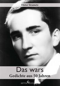 Das wars - Gedichte aus 50 Jahren - Librerie.coop