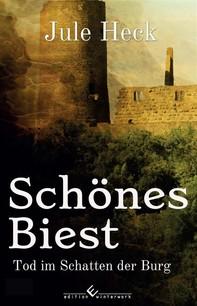 Tod im Schatten der Burg - Schönes Biest - Librerie.coop