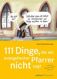 111 Dinge, die ein evangelischer Pfarrer nicht sagt (und eine Pfarrerin natürlich auch nicht) - copertina
