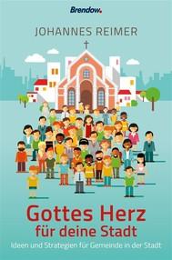 Gottes Herz für deine Stadt - copertina
