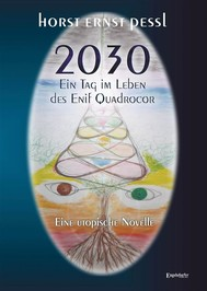 2030 – Ein Tag im Leben des Enif Quadrocor - copertina
