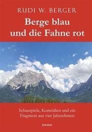 Berge blau und die Fahne rot - copertina