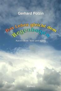 Das Leben gleicht dem Regenbogen - Librerie.coop