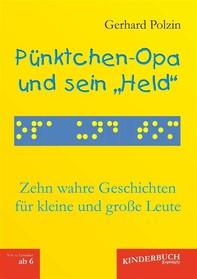 """Pünktchen-Opa und sein """"Held"""" - Librerie.coop"""