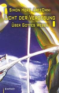 Licht der Vergebung - Über Gottes Wesen - Librerie.coop