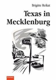 Texas in Mecklenburg - Librerie.coop