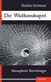 Der Wachkomakasperl - Librerie.coop