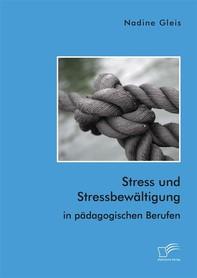 Stress und Stressbewältigung in pädagogischen Berufen - Librerie.coop