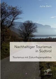 Nachhaltiger Tourismus in Südtirol - Librerie.coop