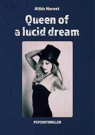 Queen of a lucid dream - Librerie.coop