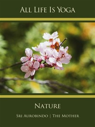 All Life Is Yoga: Nature - Librerie.coop