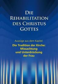 """Die Rehabilitation des Christus Gottes - Missachtung und Unterdrückung der Frau"""" - copertina"""