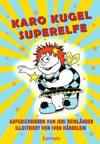 Karo Kugel Superelfe - Librerie.coop