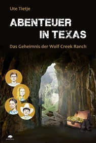 Abenteuer in Texas - Das Geheimnis der Wolf Creek Ranch - copertina