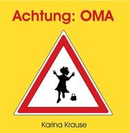 Achtung: Oma - copertina