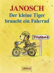 Der kleine Tiger braucht ein Fahrrad - copertina
