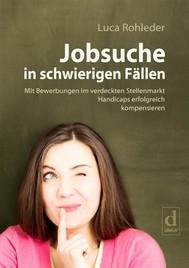 Jobsuche in schwierigen Fällen - copertina