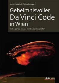 Geheimnisvoller Da Vinci Code in Wien - Librerie.coop