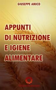Appunti di nutrizione e igiene alimentare - copertina