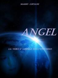 ANGEL  -  La verità giunge dall'Universo - copertina