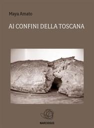Ai Confini della Toscana - copertina
