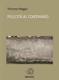 Felicità Al Contrario - copertina