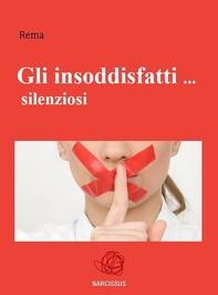 Gli insoddisfatti ... silenziosi - Librerie.coop