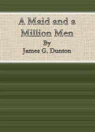 A Maid and a Million Men By James G. Dunton - copertina