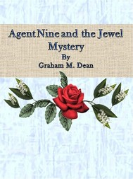 Agent Nine and the Jewel Mystery - copertina