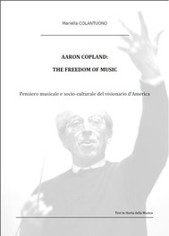 Aaron Copland: The Freedom of Music - copertina