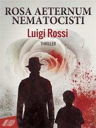 Rosa Aeternum Nematocisti - copertina