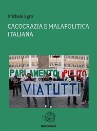 Cacocrazia e malapolitica italiana - copertina