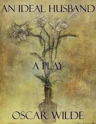 An Ideal Husband: A Play - copertina