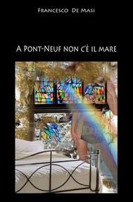 A Pont-neuf non c'è il mare - copertina