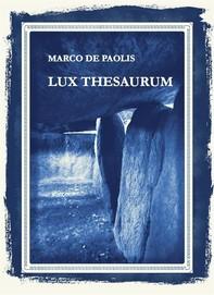 Lux Thesaurum - Librerie.coop
