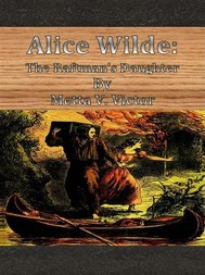 Alice Wilde: The Raftman's Daughter - copertina