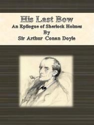 His Last Bow: An Epilogue of Sherlock Holmes - copertina