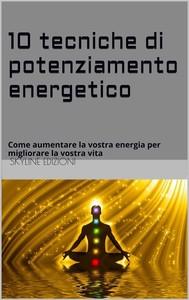 10 Tecniche di potenziamento energetico  - copertina
