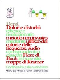 Denti - Dolori e disturbi: rivoluzionario ed efficace metodo non invasivo mediante l'utilizzo dei colori e delle frequenze corri - Librerie.coop