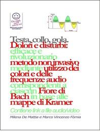Testa, gola, collo - Dolori e disturbi: rivoluzionario ed efficace metodo non invasivo mediante l'utilizzo dei colori e delle fr - Librerie.coop