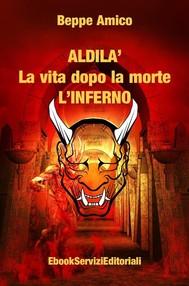ALDILA' – la vita dopo la morte - L'INFERNO - copertina
